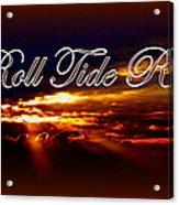 Roll Tide Roll W Red Border - Alabama Acrylic Print