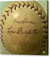 Ron Sievers And Lew Burdette Autograph Baseball Acrylic Print