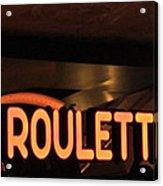 Roulette Acrylic Print