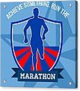 Run Marathon Achieve Something Poster Acrylic Print