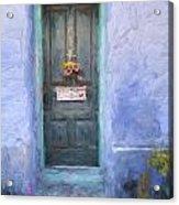 Rustic Door In Tucson Barrio Painterly Effect Acrylic Print
