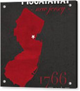 Rutgers University Scarlet Knights Piscataway Nj College Town State Map Poster Series No 092 Acrylic Print
