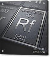 Rutherfordium Chemical Element Acrylic Print
