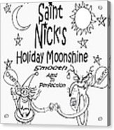 Saint Nicks Holiday Moonshine Acrylic Print