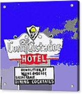Salvage Sale Sign El Conquistador Hotel Tucson Arizona 1968-2011 Acrylic Print