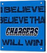 San Diego Chargers I Believe Acrylic Print