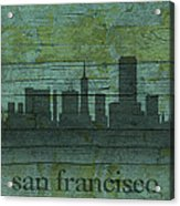 San Francisco California Skyline Silhouette Distressed On Worn Peeling Wood Acrylic Print