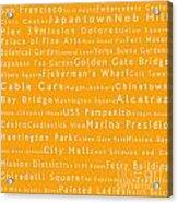San Francisco In Words Orange Acrylic Print