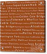 San Francisco In Words Toffee Acrylic Print