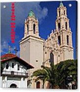 San Francisco Missio Dolores Acrylic Print