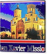 San Xavier Mission Postcard #1  With Lettering No Date-2013  Acrylic Print