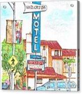Santa Cruz Inn Motel In Riverside - California Acrylic Print by Carlos G Groppa