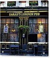 Sarah's London Pub Acrylic Print