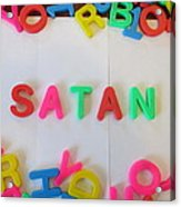 Satan - Magnetic Letters Acrylic Print