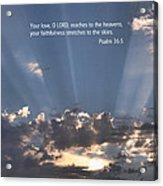 Scripture And Picture Psalm 36 5 Acrylic Print