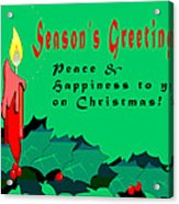Seasons Greeting Acrylic Print