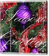 Seasons Greetings - Greeting Card - Purple - Red - Gold Acrylic Print