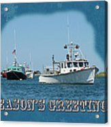 Season's Greetings Holiday Card - Boats In Peaceful Harbor Acrylic Print