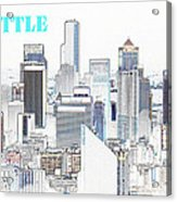 Seattle City With Print Acrylic Print