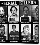 Serial Killers - Public Enemies Acrylic Print