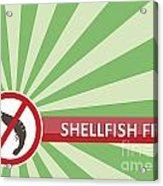 Shellfish Free Banner Acrylic Print