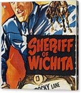 Sheriff Of Wichita, L-r Allan Rocky Acrylic Print
