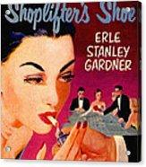 Shoplifter's Shoe. Vintage Pulp Fiction Paperback Acrylic Print