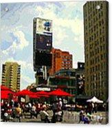 Sidewalk Cafe Lunch Break Red Umbrellas Yonge Dundas Square Toronto Cityscene C Spandau Canadian Art Acrylic Print