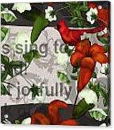 Sing Joyfully Acrylic Print