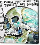 Skull Quoting Oscar Wilde.10 Acrylic Print