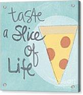 Slice Of Life Acrylic Print
