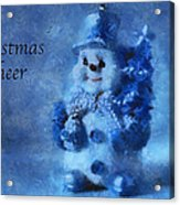 Snowman Christmas Cheer Photo Art 01 Acrylic Print