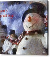 Snowman Season Greetings Photo Art 01 Acrylic Print