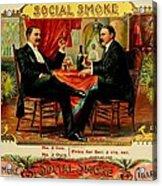 Social Smoke Vintage Cigar Advertisement Acrylic Print