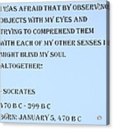 Socrates Quote In Cyan Acrylic Print