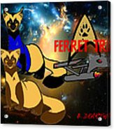 Space The Ferret Frontier  Acrylic Print