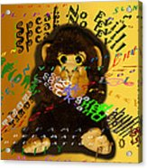 Speak No Evil  Acrylic Print