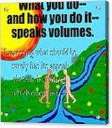 Speaks Volumes Acrylic Print