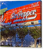 Spend Some Time In Dublin Texas With Dr Pepper Acrylic Print