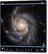 Spiral Galaxy M101 Acrylic Print