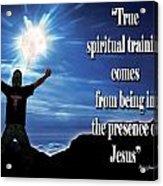 Spiritual Training Acrylic Print