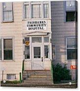 St. Joseph's Hospital Fairbanks Alaska The Chena River 1969 Acrylic Print