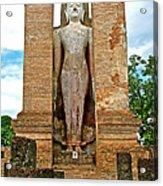 Standing Buddha At Wat Mahathat In 13th Century Sukhothai Historical Park-thailand Acrylic Print