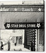 Star Drug Store Marquee Acrylic Print