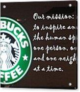 Starbucks Mission Acrylic Print
