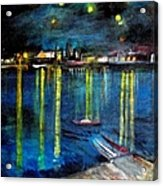 Starry Night Over The Rhone River Acrylic Print