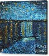 Starry Night Over The Rhone Acrylic Print