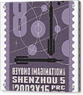 Starschips 08-poststamp - Shenzhou 5 Acrylic Print
