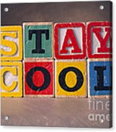 Stay Cool Acrylic Print