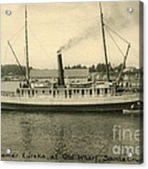 Steamer Eureka At Old Whaf Santa Cruz California Circa 1907 Acrylic Print